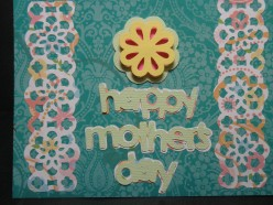 Easy to Make Happy Mother's Day Card with Stamping and Cricut