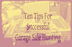 Ten Tips for Better Garage Sale Hunting