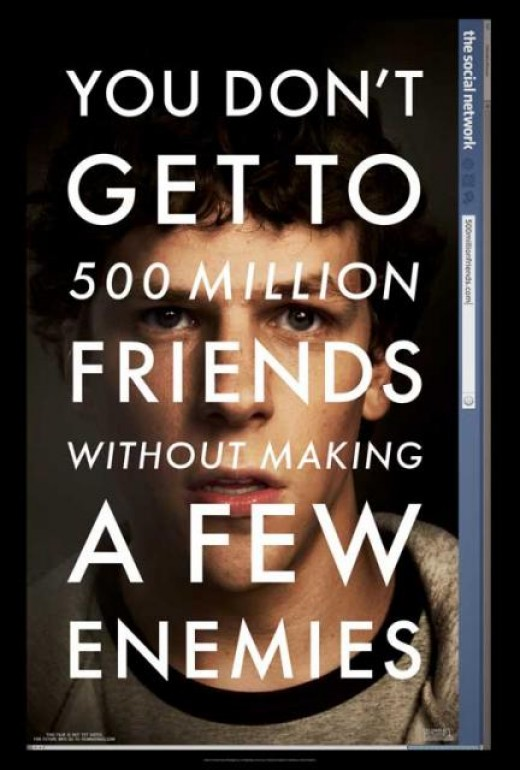 "Poster of a Young Man with the Text ""You Don't Get to 500 million friends without making a few enemies"""