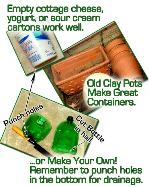 You can use lots of things to grow vegetables in! Even empty yogurt, or cottage cheese containers. Or make your own!
