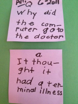 """Primary aged children love to experiment with vocabulary and written word in joke telling, """"Why did the computer go to the doctor?"""""""