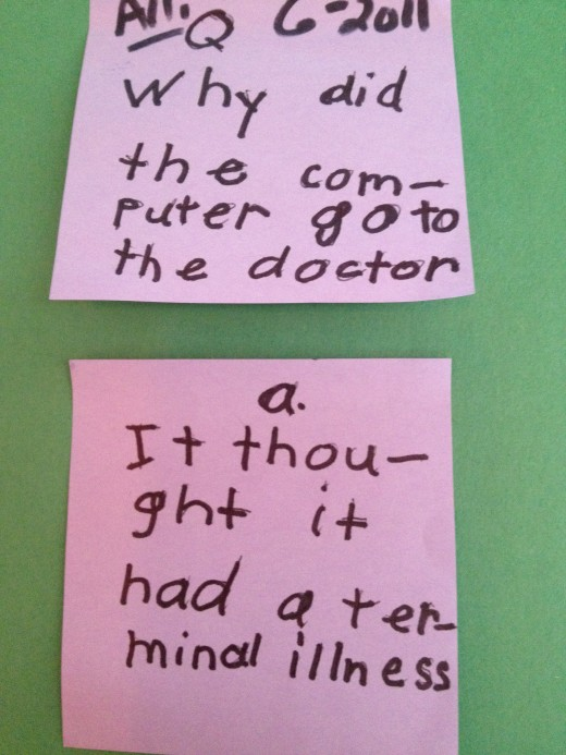 "Primary aged children love to experiment with vocabulary and written word in joke telling, ""Why did the computer go to the doctor?"""