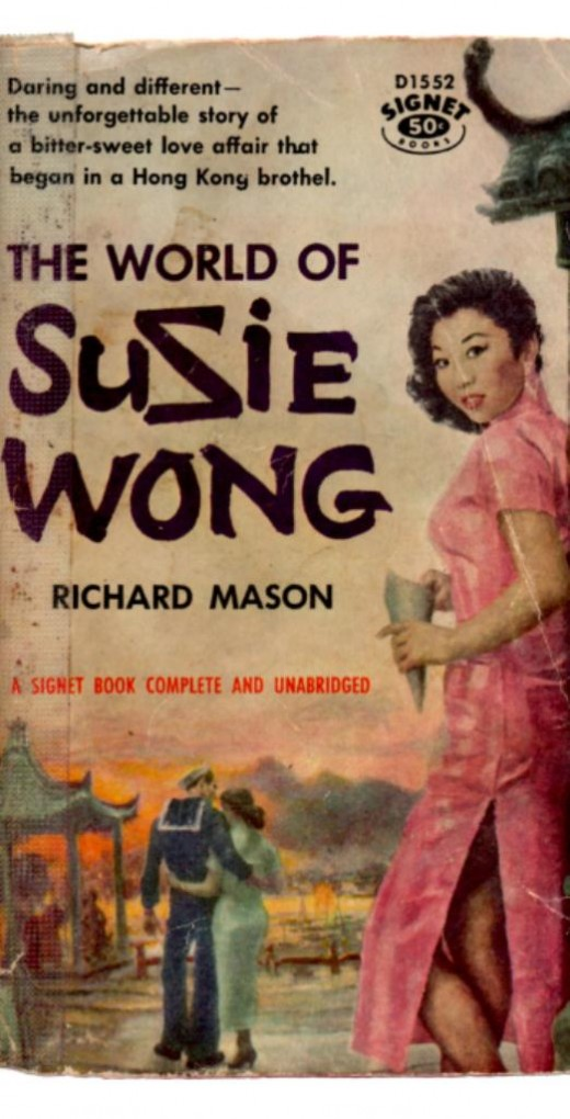 1957 edition. Original 1957 paperback of Suzie Wong. With Suzie's signature backward 'Z'. The Nam Kok Hotel is based on the Luk Kwok Hotel where Richard Mason stayed.