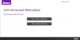 After entering your code, you'll have to select whether or not you already have a Roku account.