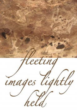 Fleeting Images Lightly Held