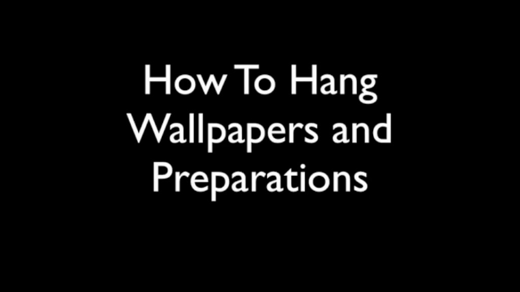 how to hang wallpapers and preparation