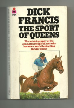 Dick Francis published his autobiography in 1957.