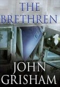 The Brethren by John Grisham: (A Book Review)