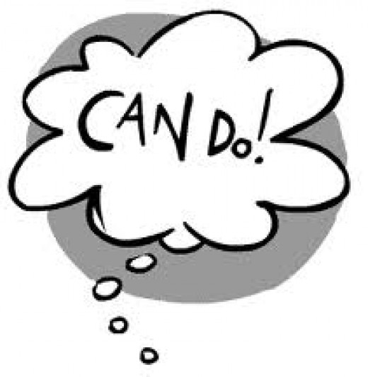 Think positive! You CAN do it!
