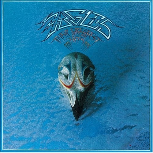 """""""Their Greatest Hits 1971-1975"""" - The Eagles"""