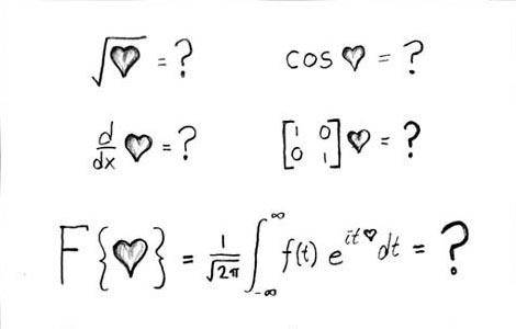 'Love' makes as much sense as math.