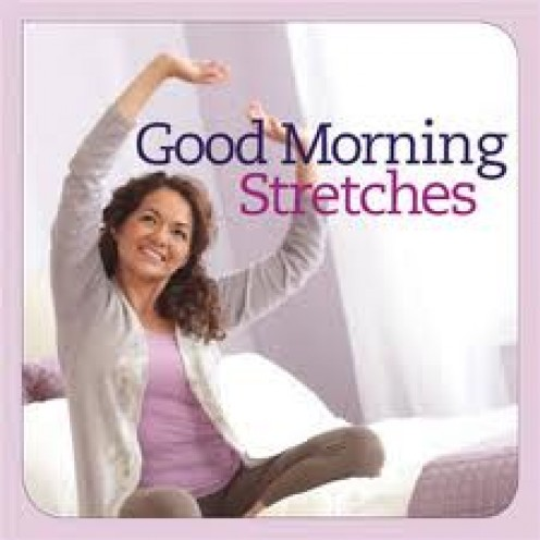 Stretch your way to a great day!