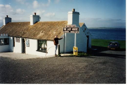 Last House in Scotland,  John O'Groats