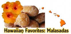 Hawaiian Favorites: Malasadas, the Portuguese Doughnut Recipe