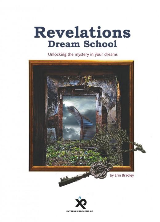 Revelations Dream School Manual