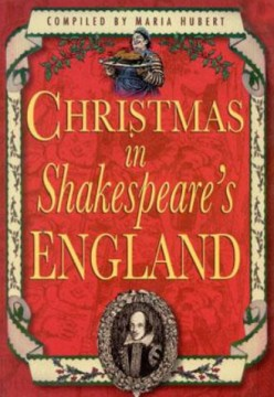 William Shakespeare ~ Did He Hate Christmas?