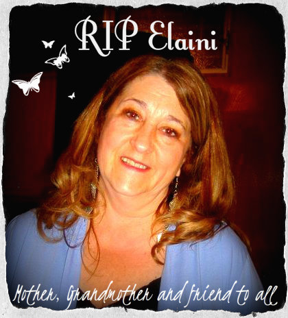 My dear sweet friend Elani who passed away in May 2012 from cancer. She was a sweet and courageous woman.