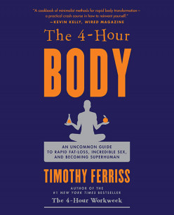 Review of The Four Hour Body by Tim Ferriss