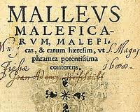 """The Malleus Maleficarum - commonly referred to as the """"Hammer of Witches"""""""