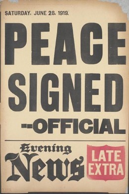 The Evening News announcing the signing of the Treaty of Versailles. June 28th 1919