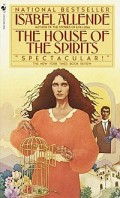 Historical Criticism of The House of the Spirits by Isabel Allende