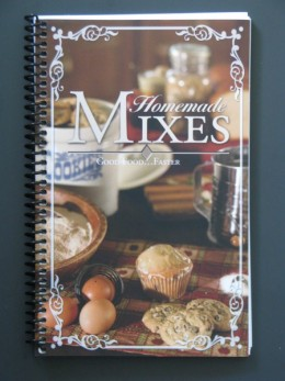Homemade Mixes Provides recipes to make dry cooking mixes.