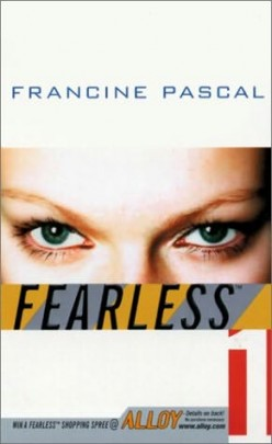 Fearless (Fearless, Book 1), by Francine Pascal
