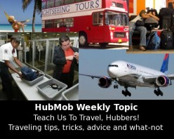 HubMob Weekly Topic: Traveling tips, tricks, advice and what-not
