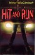 This is the cover of Hit and Run by Norah McClintock