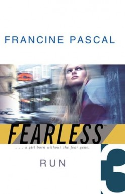 Run (Fearless, Book 3), by Francine Pascal