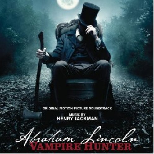 Abraham Lincoln, Vampire Hunter: Original Motion Picture Soundtrack