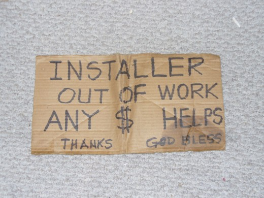 Another phony sign written by an employed person to elicit sympathy.