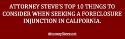 How to file a preliminary injunction to try to stop foreclosure in California.