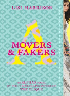 Movers & Fakers (Alphas #2), by Lisi Harrison