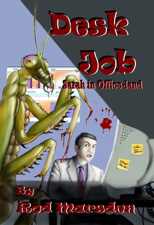 DESK JOB BY ROD MARSDEN