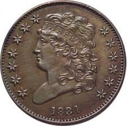 The 1831 Classic Head half cent is also a gem of the series. With a mintage of only 2,200, it is one of the rarest coins in American history. Even in worn condition, the 1831 half cent is worth $6,000.