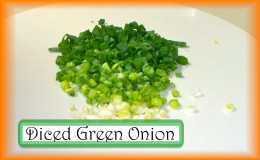 Dicing the Green Onion: Dice 1 1/2 cups of green onion.