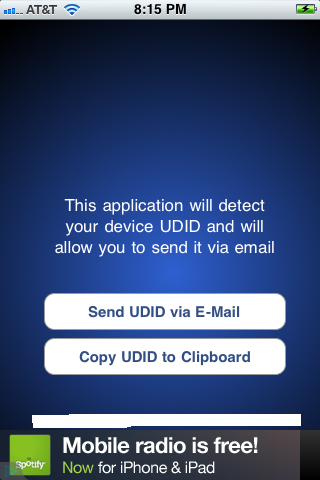 You'll be presented with options to send your UDID via email or copy it to the device's clipboard. The UDID will also be displayed along the bottom of the app.