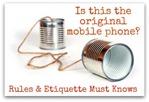 Rules of Cell Phone Etiquette