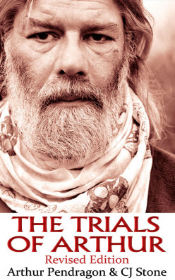 The Trials of Arthur by CJ Stone and Arthur Pendragon