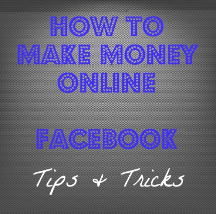 Use Facebook To Make Money