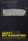 """Safety Not Guaranteed"" Uncovers The Man Behind the Ad"