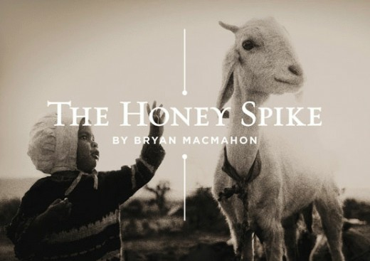 The Honey Spike play by Bryan McMahon