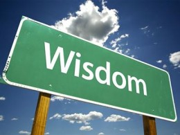 Wisdom -  To make rational decisions and judgments