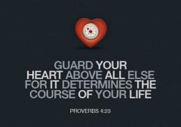 Proverbs 4: 23