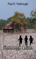 Book Review: Mississippi Cotton by Paul Yarbrough