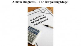 Autism and the bargaining stage