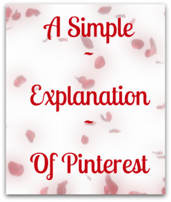A Simple Explanation of Pinterest