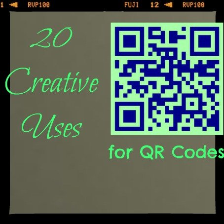 Creative Uses For QR Codes