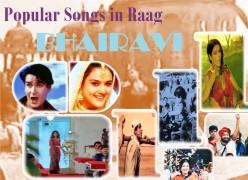 Popular Bollywood Songs in Raag Bhairavi